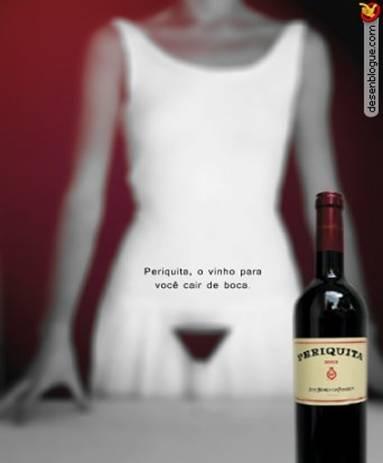 Eu não tomo bebida alcoólica, mas o povo que eu conheço simplesmente a-do-ra esse vinho!